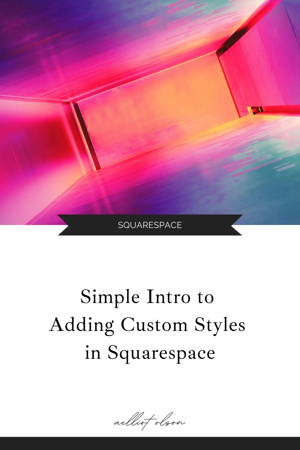 Simple Intro to Adding Custom Styles in Squarespace