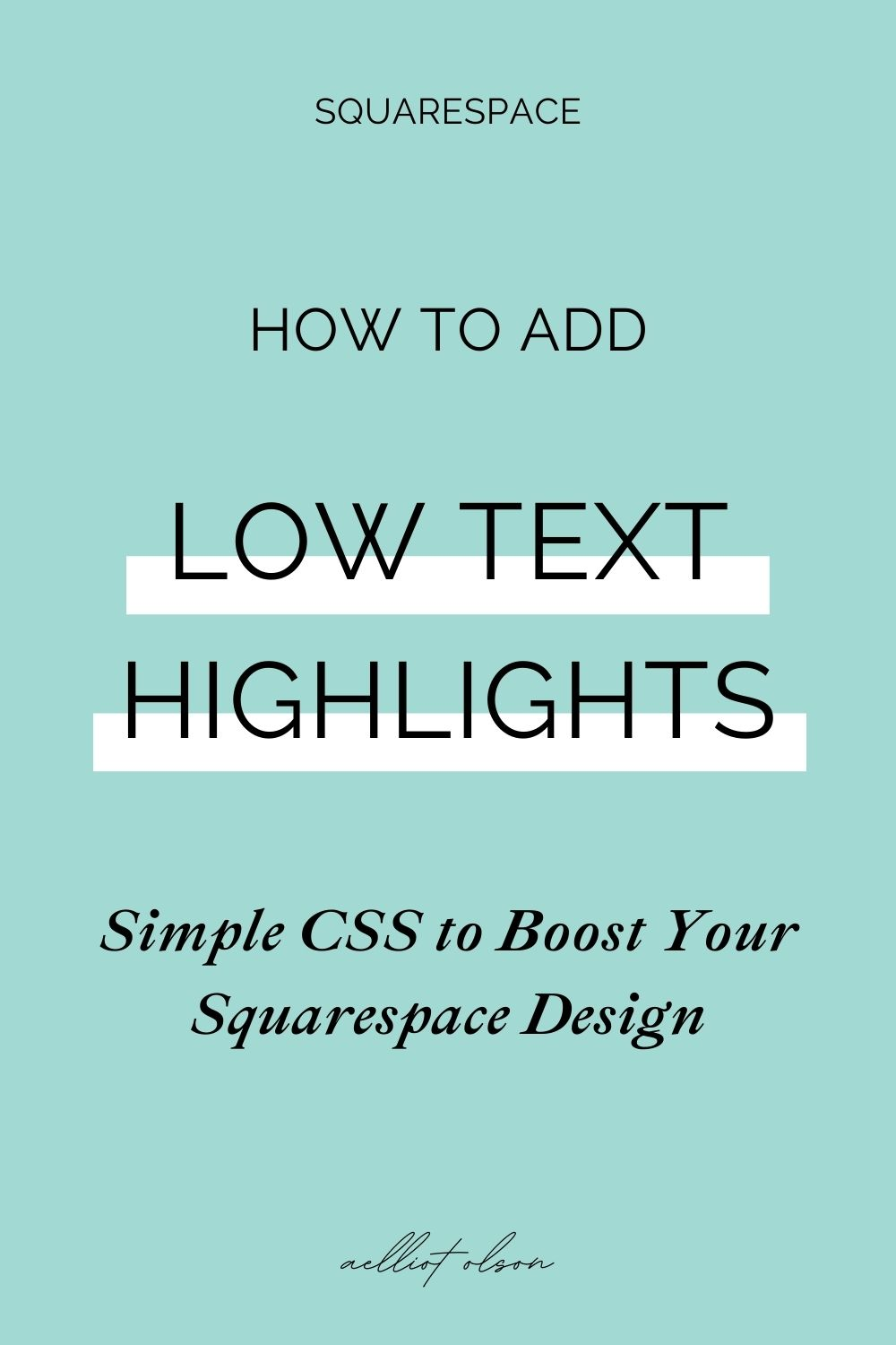 squarespace add highlight text css article