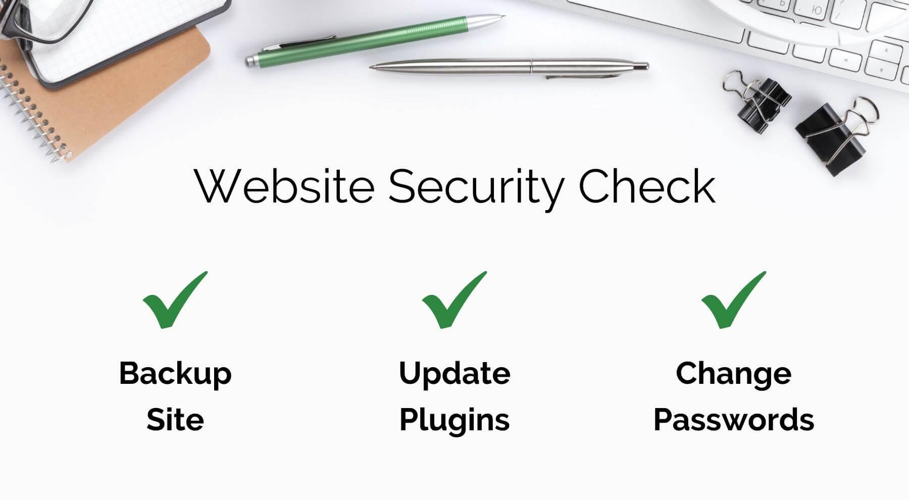 Website security checklist: backup site, update plugins, change passwords